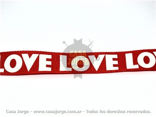 CINTA GROSS CON ESTAMPA LOVE EN BLANCO ART 10632 DE 20 MM COLOR ROJO MINIMO 100 METROS